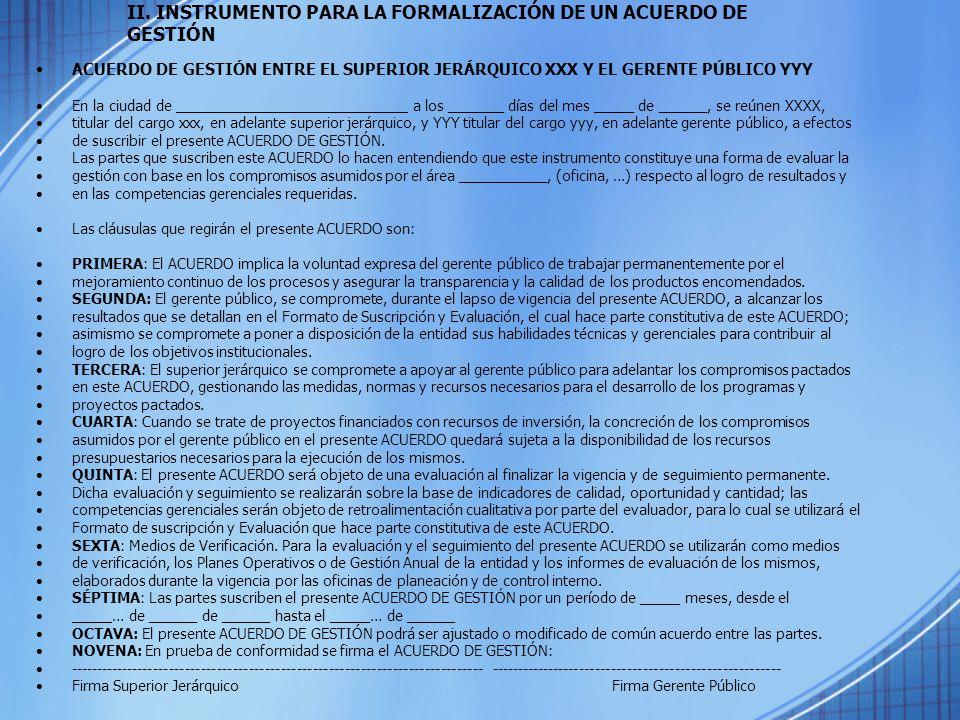 II. INSTRUMENTO PARA LA FORMALIZACIÓN DE UN ACUERDO DE GESTIÓN