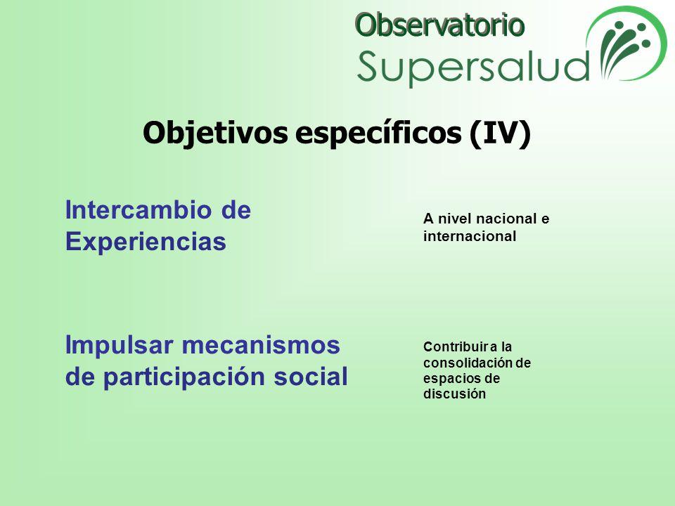 Objetivos específicos (IV)