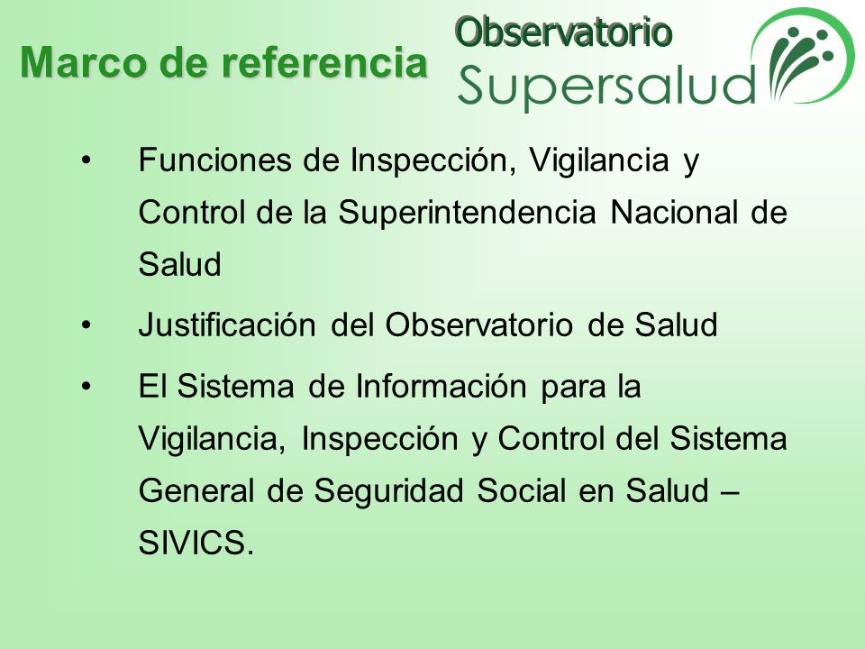 Marco de referencia Funciones de Inspección, Vigilancia y Control de la Superintendencia Nacional de Salud.
