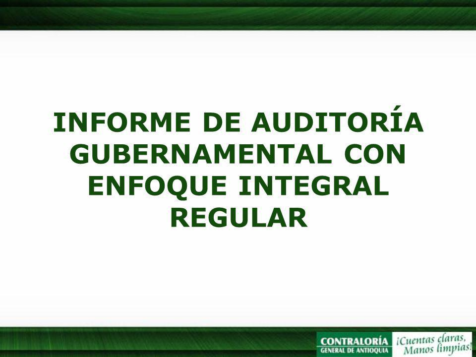 INFORME DE AUDITORÍA GUBERNAMENTAL CON ENFOQUE INTEGRAL REGULAR