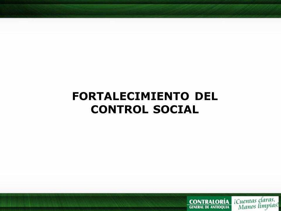 FORTALECIMIENTO DEL CONTROL SOCIAL