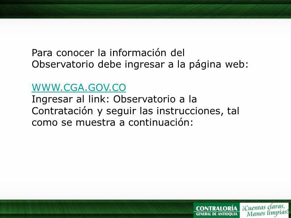Para conocer la información del Observatorio debe ingresar a la página web: