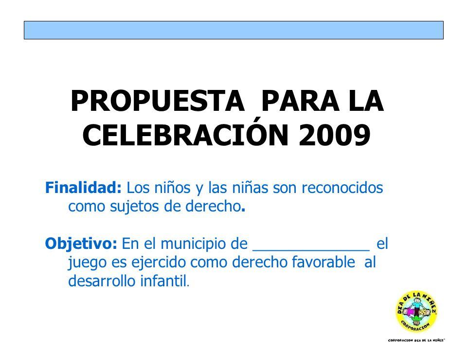 PROPUESTA PARA LA CELEBRACIÓN 2009
