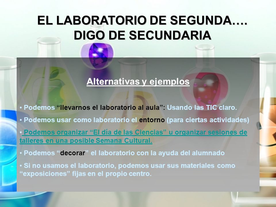 EL LABORATORIO DE SEGUNDA…. Alternativas y ejemplos