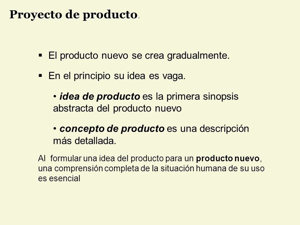 Proyecto de producto. El producto nuevo se crea gradualmente.