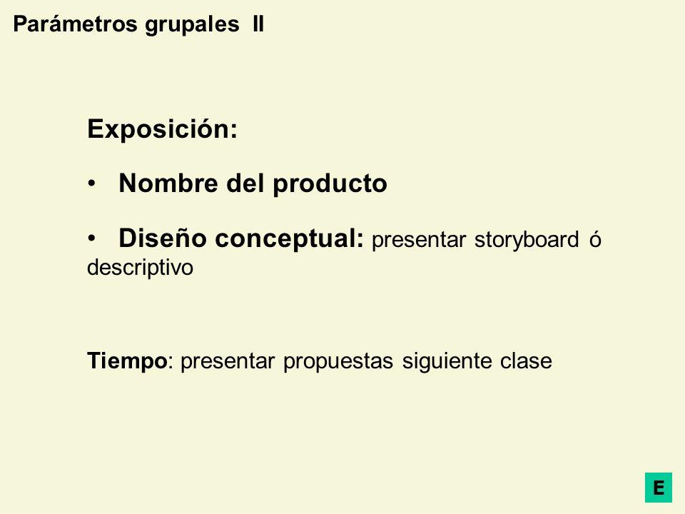 Diseño conceptual: presentar storyboard ó descriptivo