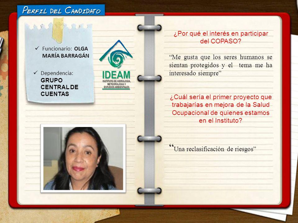 Funcionario: OLGA MARÍA BARRAGÁN