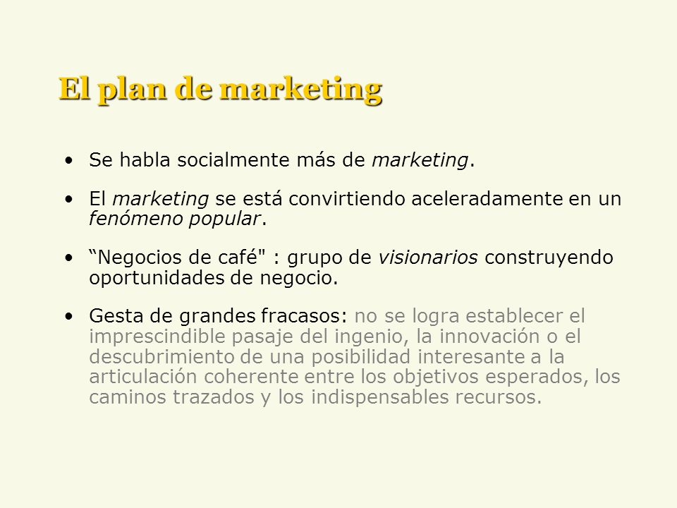 El plan de marketing Se habla socialmente más de marketing.