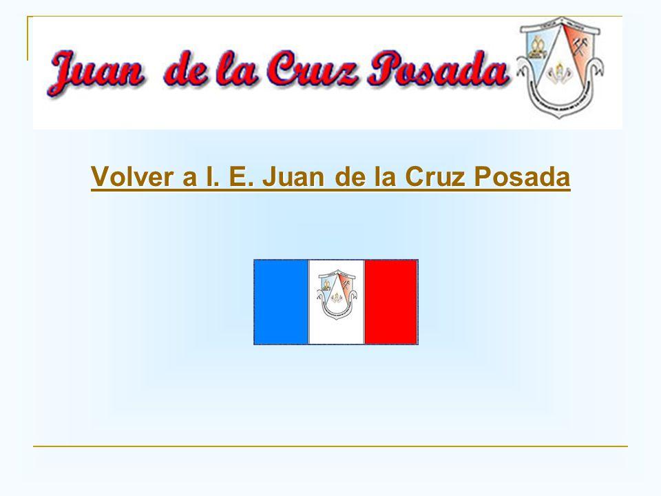 Volver a I. E. Juan de la Cruz Posada