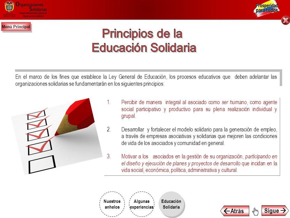 Principios de la Educación Solidaria  Atrás Sigue 