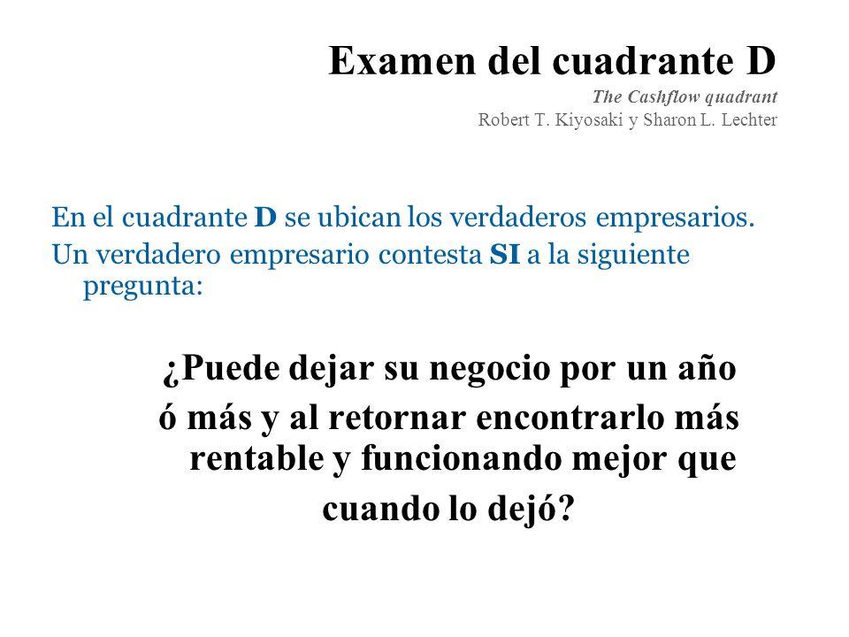 Examen del cuadrante D The Cashflow quadrant Robert T