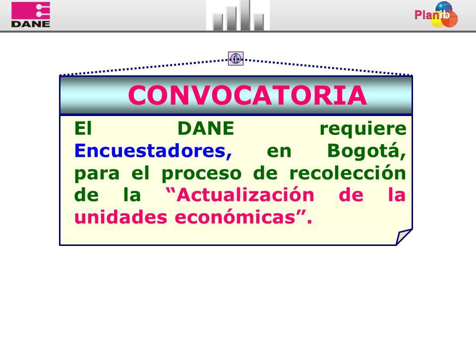 CONVOCATORIA El DANE requiere Encuestadores, en Bogotá, para el proceso de recolección de la Actualización de la unidades económicas .
