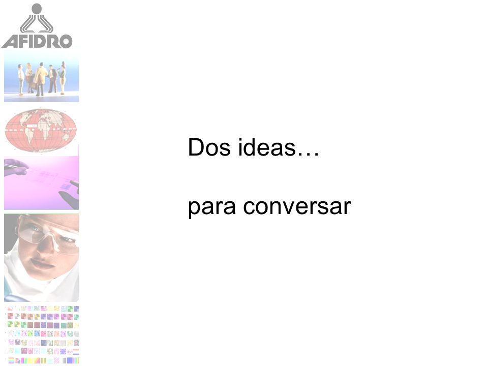 Dos ideas… para conversar
