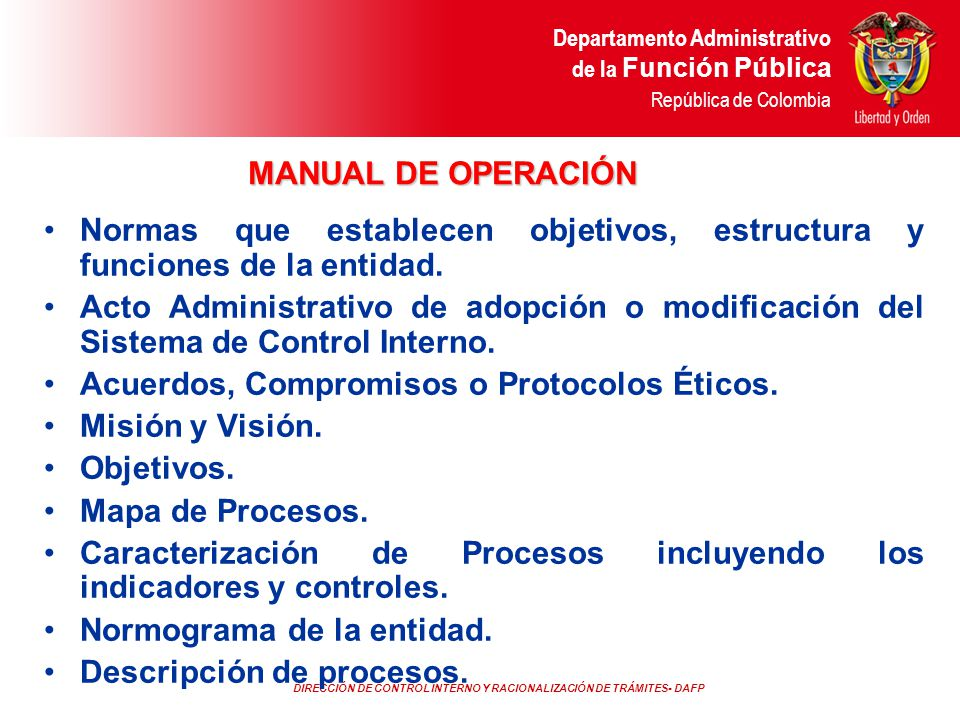 Normas que establecen objetivos, estructura y funciones de la entidad.