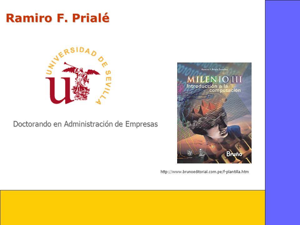 Ramiro F. Prialé Doctorando en Administración de Empresas