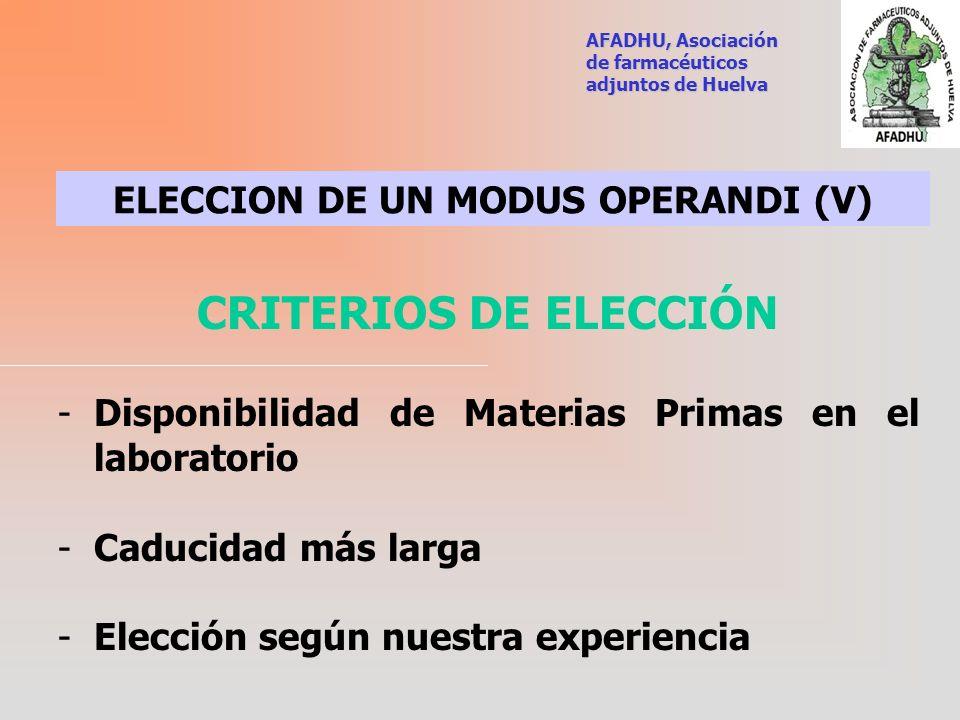 ELECCION DE UN MODUS OPERANDI (V)