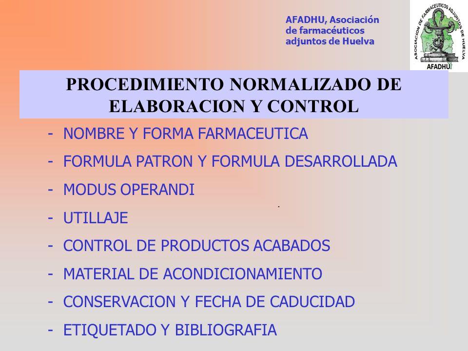 PROCEDIMIENTO NORMALIZADO DE ELABORACION Y CONTROL