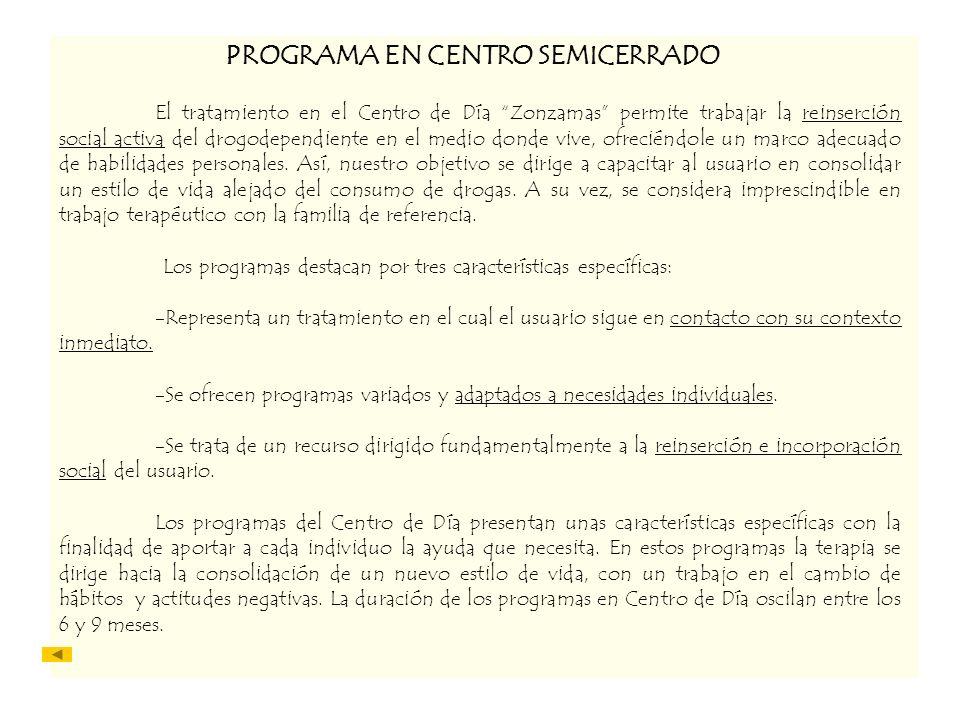 PROGRAMA EN CENTRO SEMICERRADO