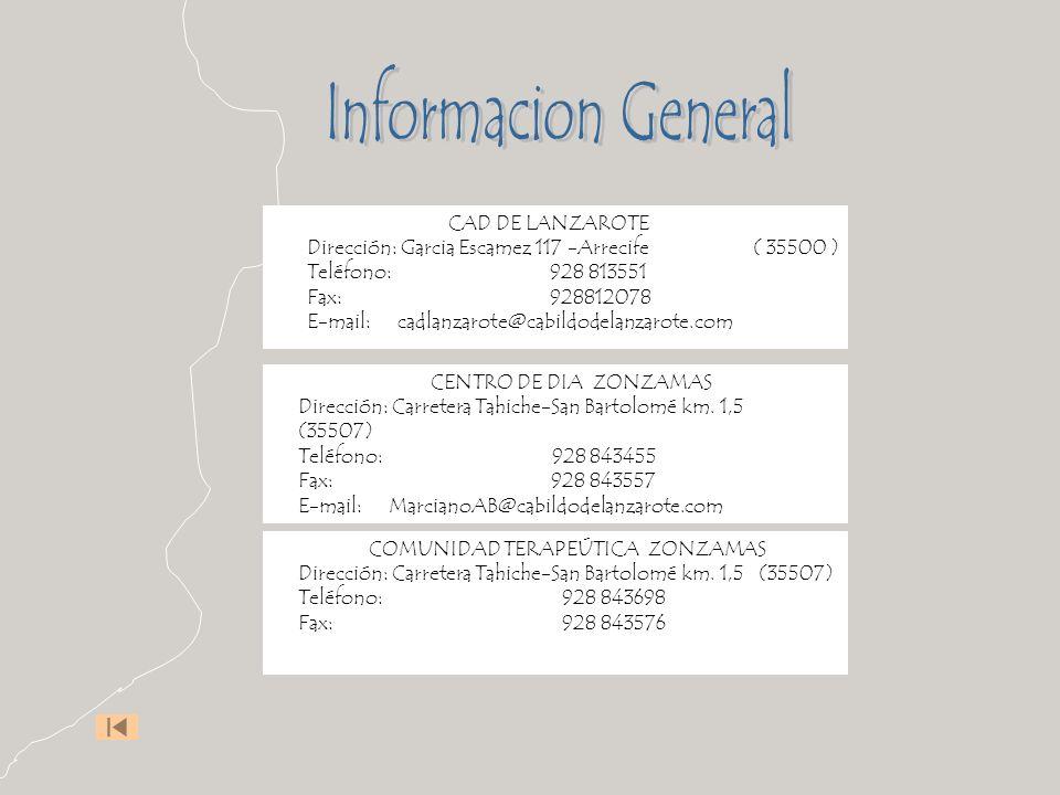 Informacion General Dirección: Garcia Escamez 117 -Arrecife ( 35500 )