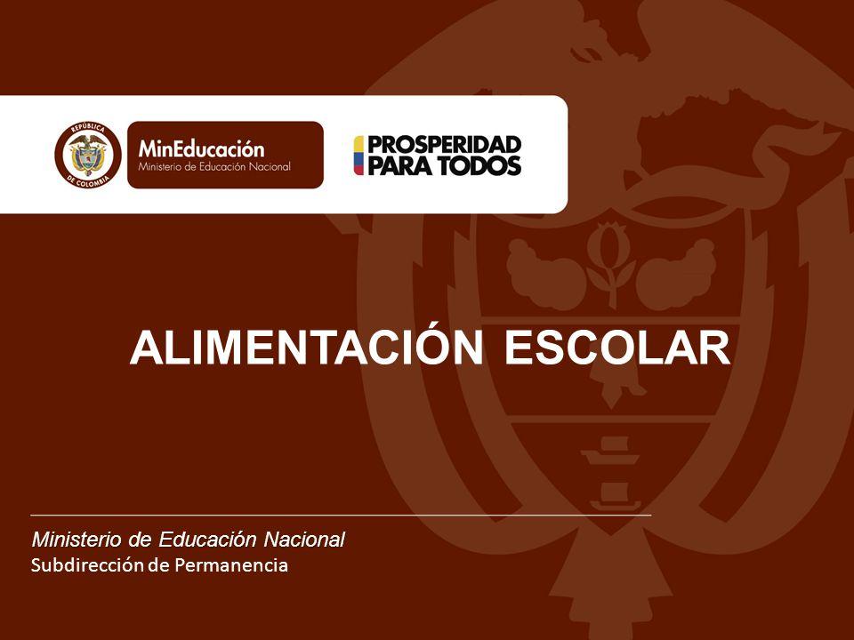ALIMENTACIÓN ESCOLAR Ministerio de Educación Nacional