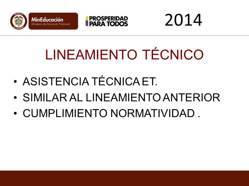 2014 LINEAMIENTO TÉCNICO ASISTENCIA TÉCNICA ET.