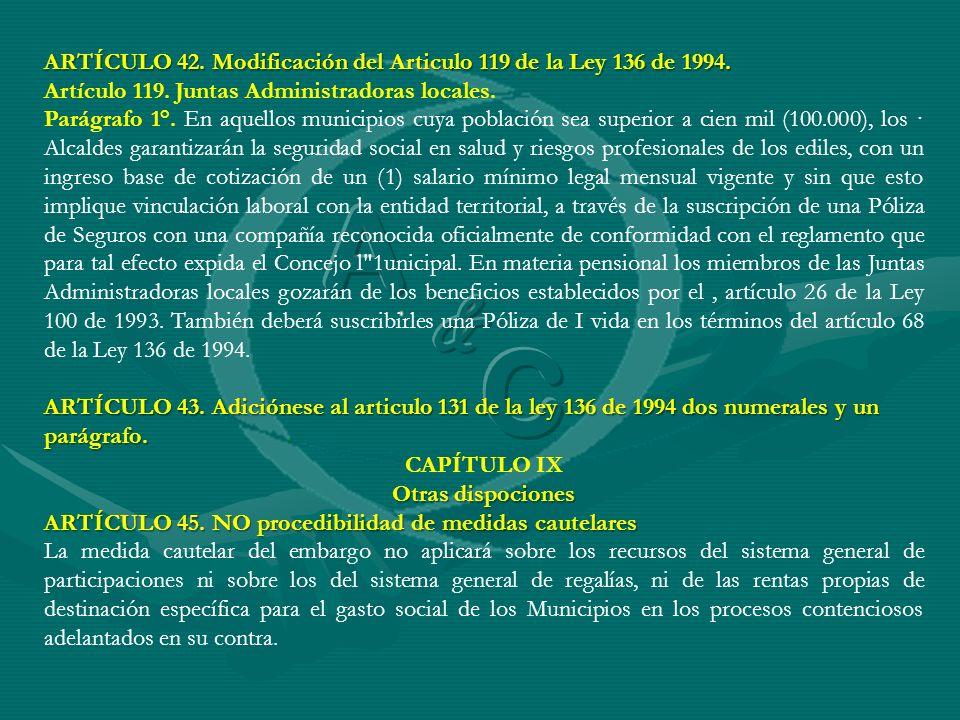 ARTÍCULO 42. Modificación del Articulo 119 de la Ley 136 de 1994.