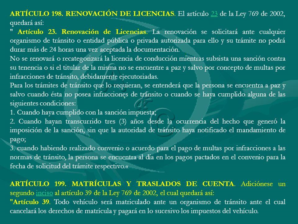 ARTÍCULO 198. RENOVACIÓN DE LICENCIAS