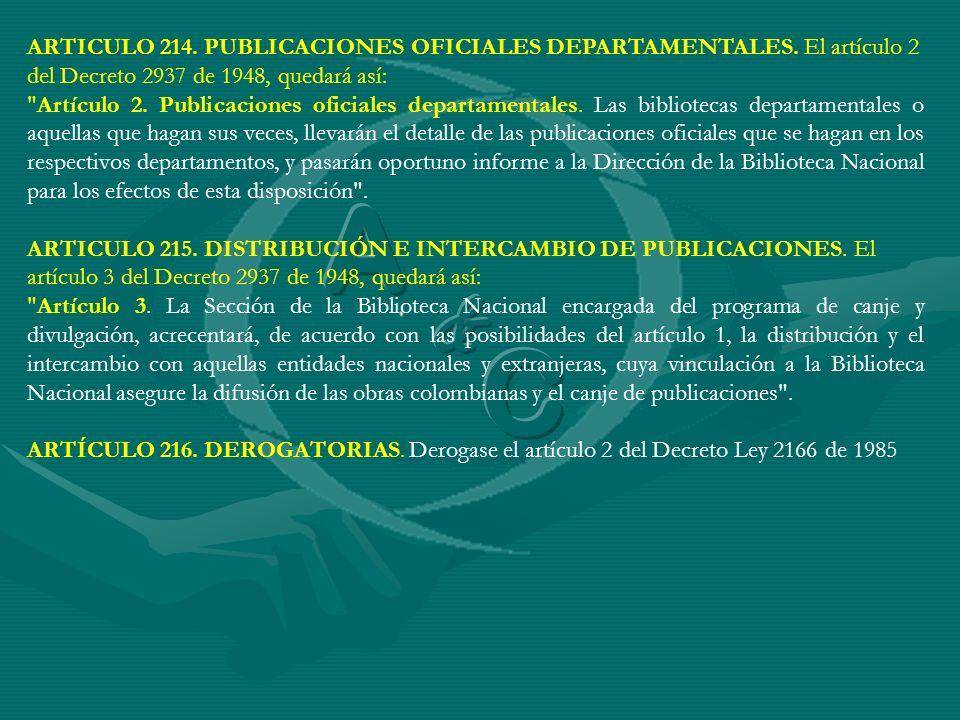 ARTICULO 214. PUBLICACIONES OFICIALES DEPARTAMENTALES