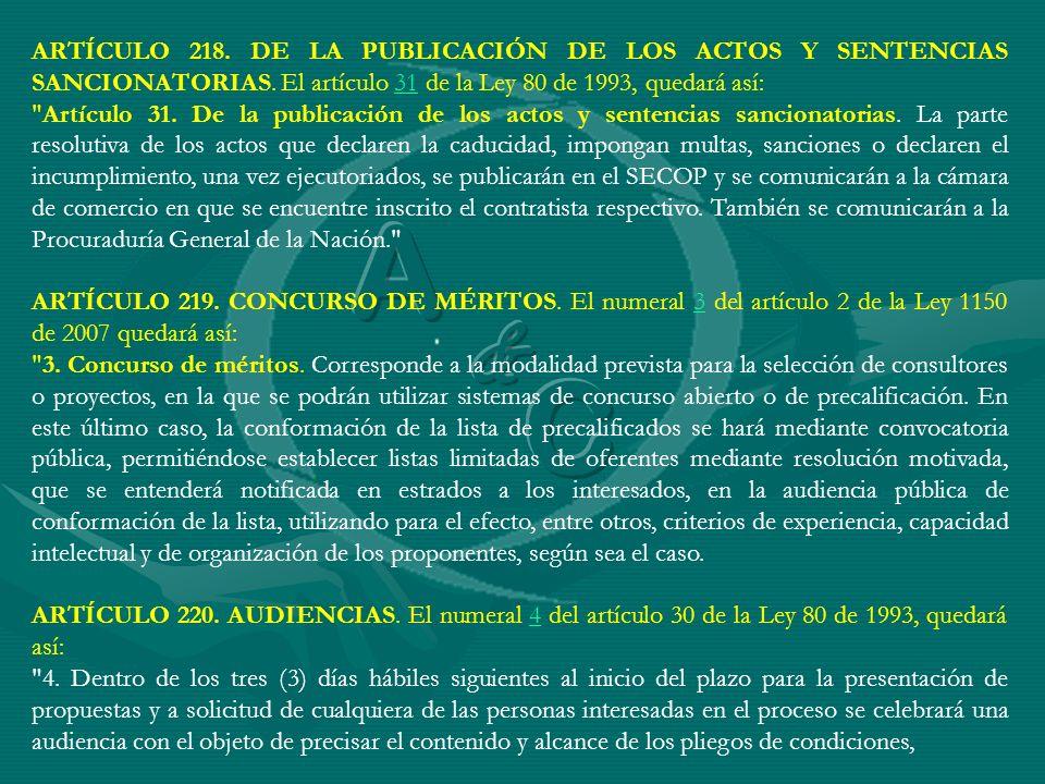 ARTÍCULO 218. DE LA PUBLICACIÓN DE LOS ACTOS Y SENTENCIAS SANCIONATORIAS. El artículo 31 de la Ley 80 de 1993, quedará así: