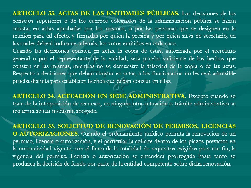 ARTICULO 33. ACTAS DE LAS ENTIDADES PÚBLICAS