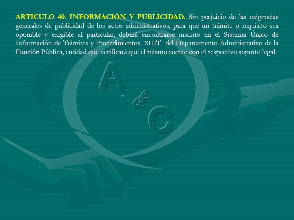 ARTICULO 40. INFORMACIÓN Y PUBLICIDAD