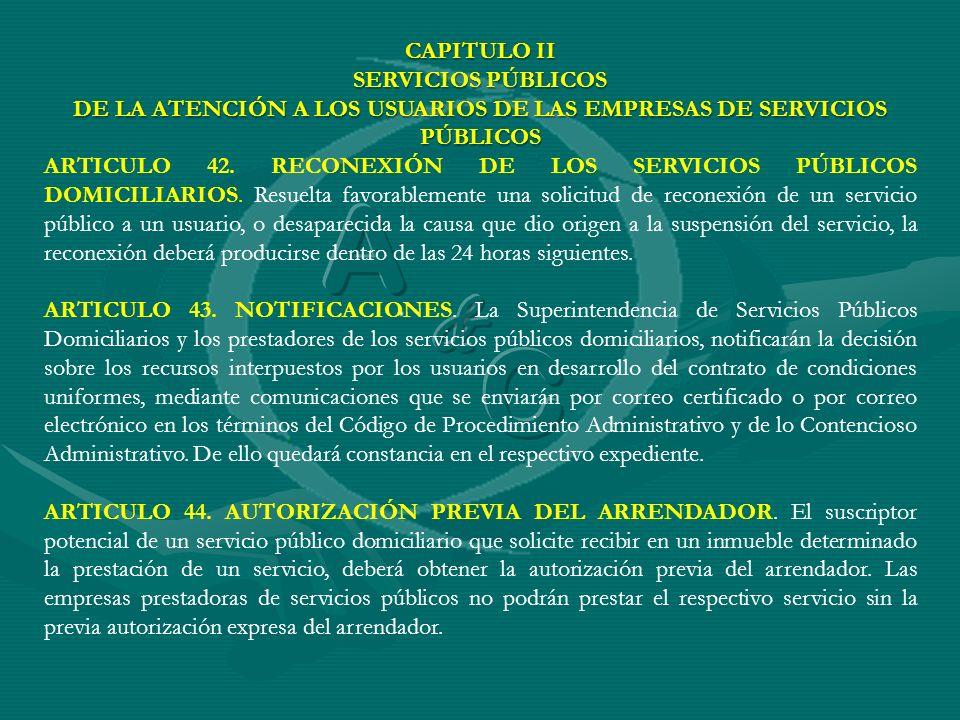 DE LA ATENCIÓN A LOS USUARIOS DE LAS EMPRESAS DE SERVICIOS PÚBLICOS