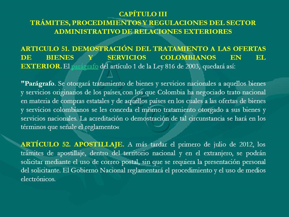 CAPÍTULO IIITRÁMITES, PROCEDIMIENTOS Y REGULACIONES DEL SECTOR ADMINISTRATIVO DE RELACIONES EXTERIORES.