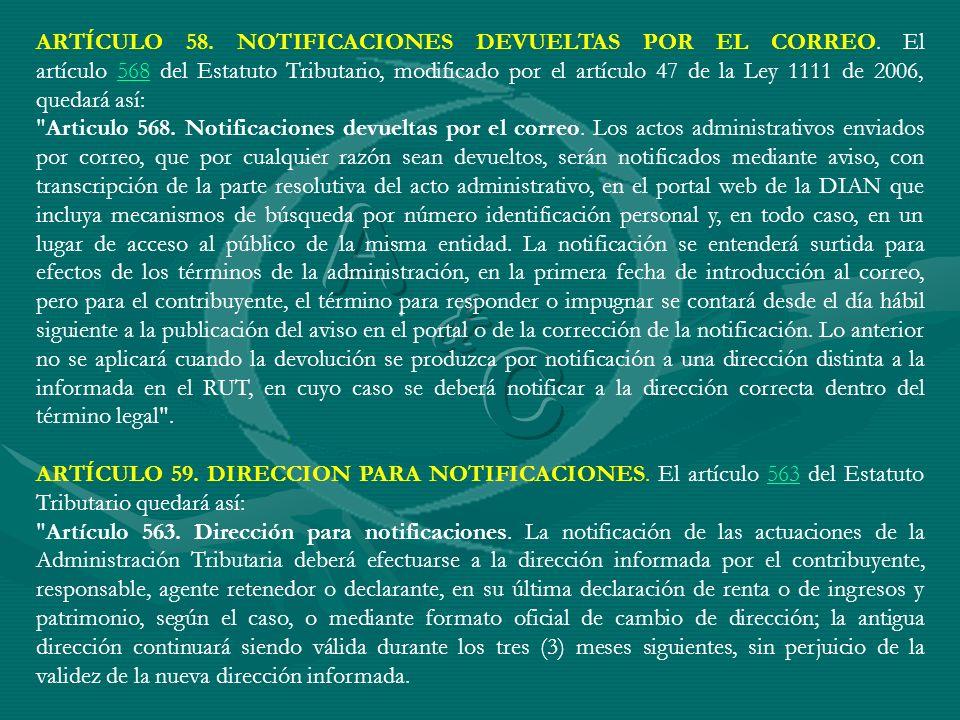 ARTÍCULO 58. NOTIFICACIONES DEVUELTAS POR EL CORREO