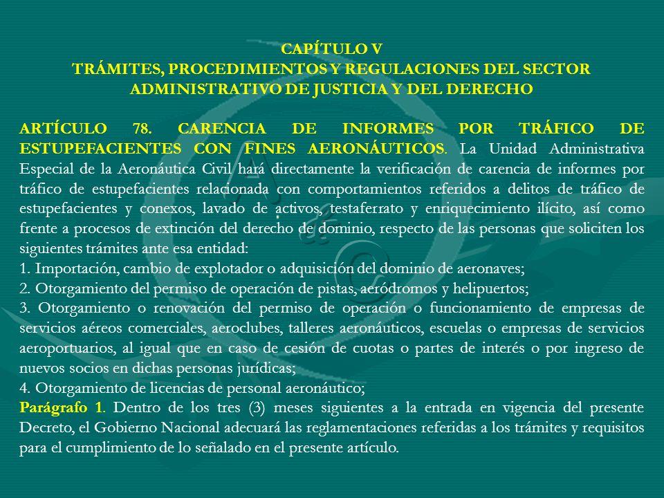 CAPÍTULO VTRÁMITES, PROCEDIMIENTOS Y REGULACIONES DEL SECTOR ADMINISTRATIVO DE JUSTICIA Y DEL DERECHO.