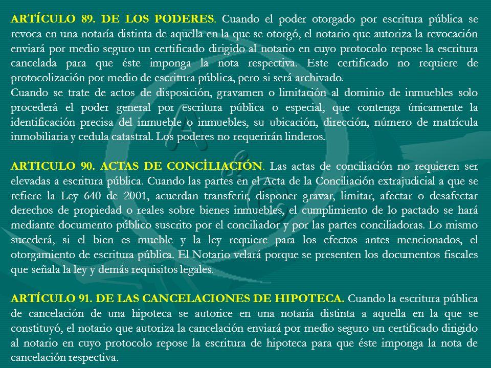 ARTÍCULO 89. DE LOS PODERES