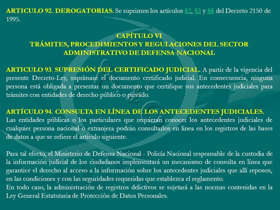 ARTICULO 92. DEROGATORIAS