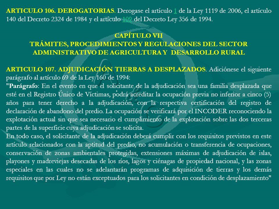 ARTICULO 106. DEROGATORIAS