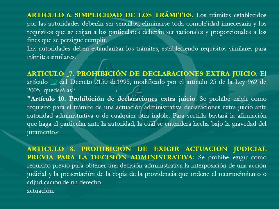 ARTICULO 6. SIMPLICIDAD DE LOS TRÁMITES