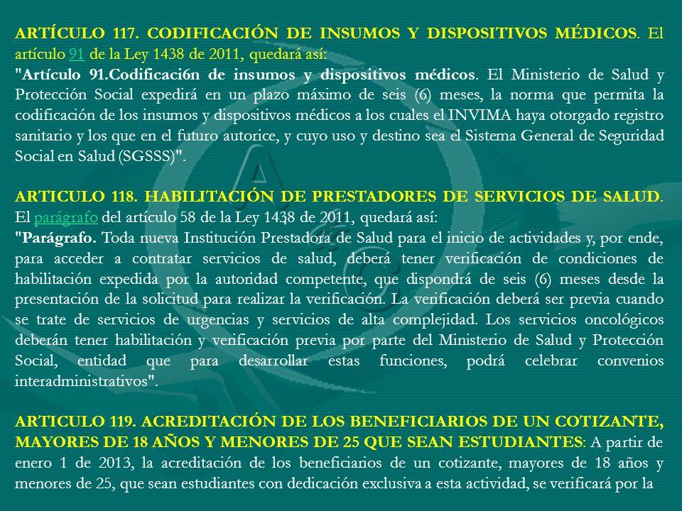ARTÍCULO 117. CODIFICACIÓN DE INSUMOS Y DISPOSITIVOS MÉDICOS