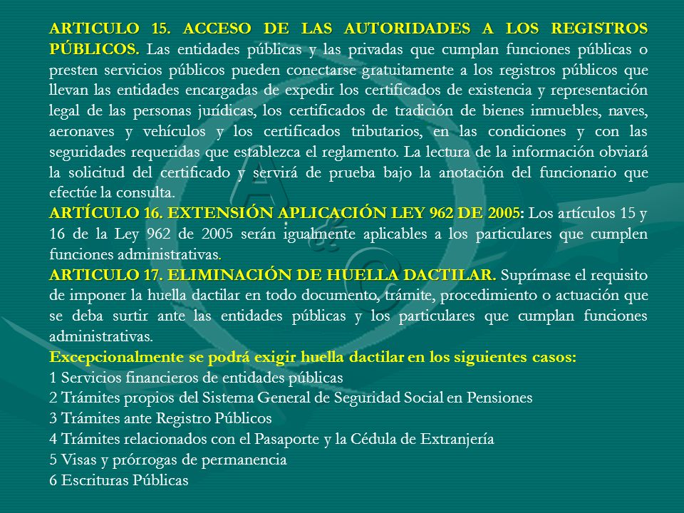 ARTICULO 15. ACCESO DE LAS AUTORIDADES A LOS REGISTROS PÚBLICOS