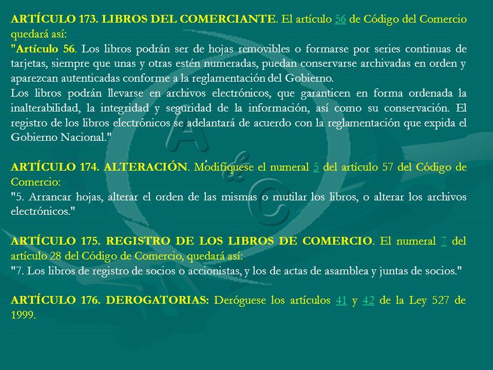 ARTÍCULO 173. LIBROS DEL COMERCIANTE
