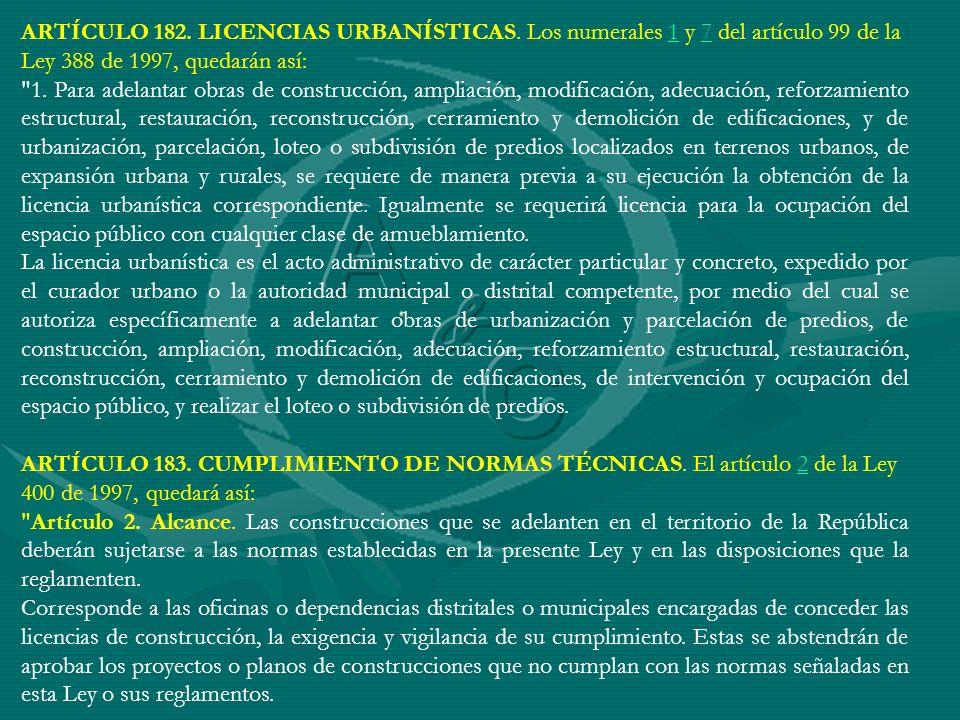 ARTÍCULO 182. LICENCIAS URBANÍSTICAS
