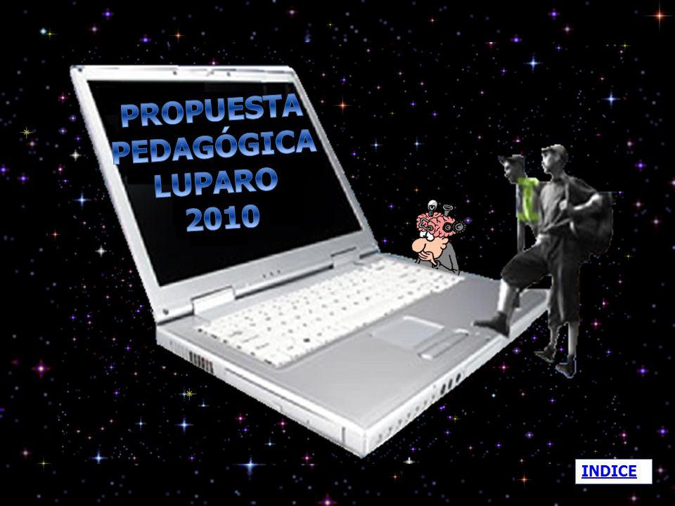 PROPUESTA PEDAGÓGICA LUPARO 2010