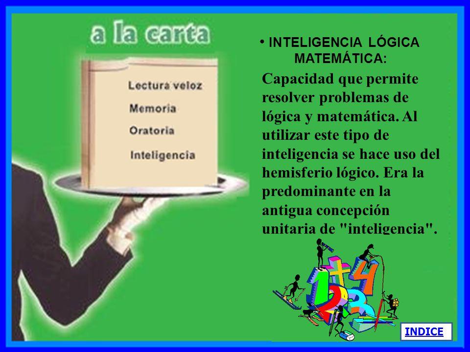 INTELIGENCIA LÓGICA MATEMÁTICA: