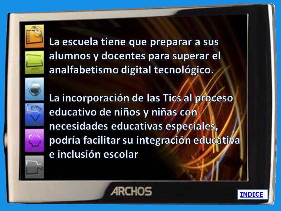 La escuela tiene que preparar a sus alumnos y docentes para superar el analfabetismo digital tecnológico.