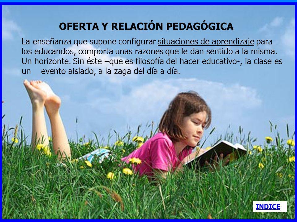 OFERTA Y RELACIÓN PEDAGÓGICA