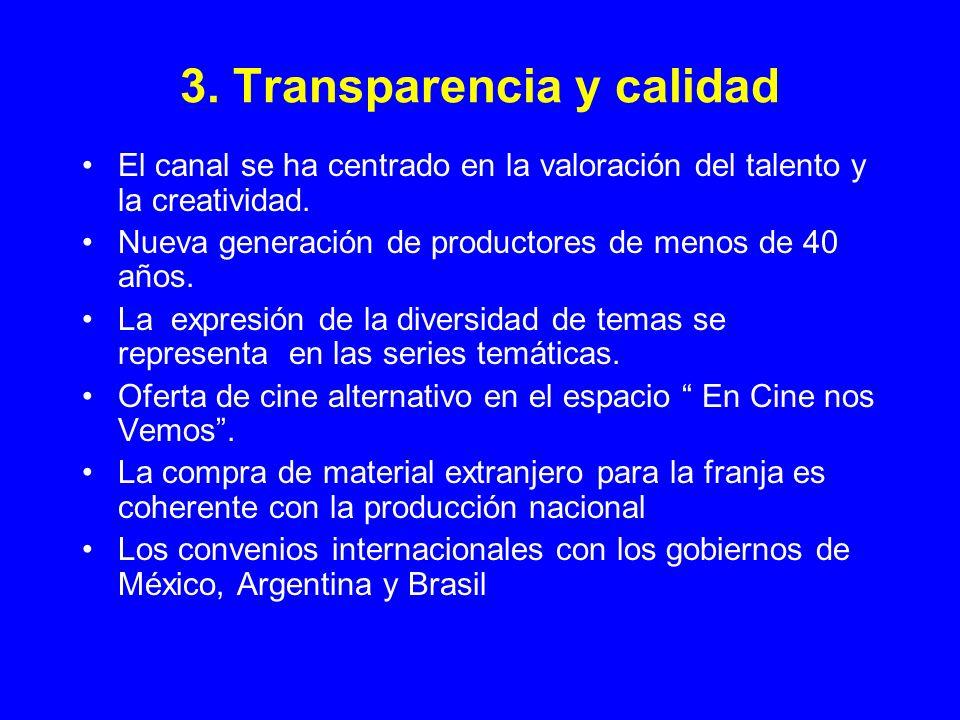 3. Transparencia y calidad