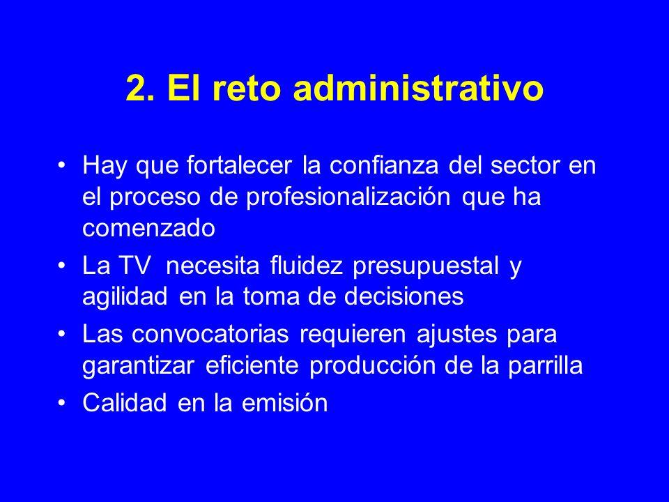 2. El reto administrativo