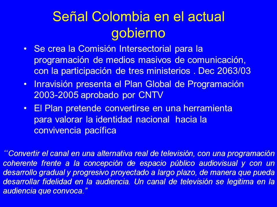 Señal Colombia en el actual gobierno